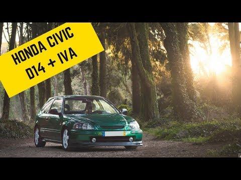 Honda Civic EJ D14 + VTEC + IVA - Portugal Stock and Modified Car Reviews