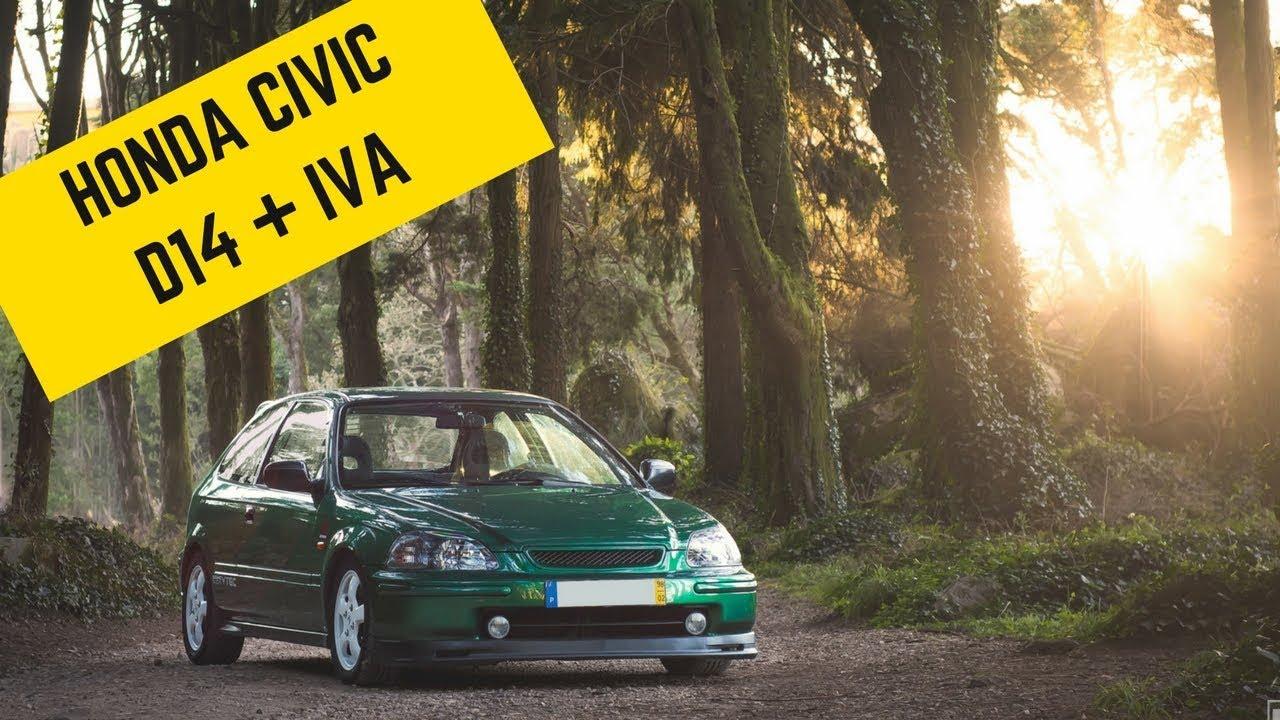 Honda Civic EJ D14 + VTEC + IVA - Portugal Stock and Modified Car Reviews - YouTube
