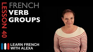 The 3 French verb groups