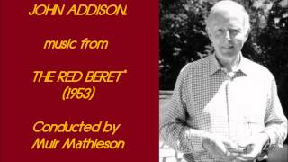 "John Addison: music from ""The Red Beret"" (1953)"