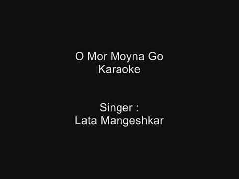 O Mor Moyna Go - Karaoke - Lata Mangeshkar