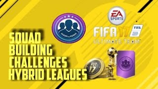 fifa 17 hybrid league squad builder challenge cheap squads to get good packs 45k pack