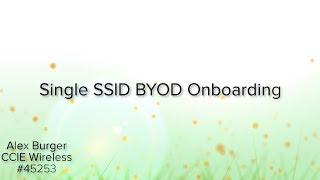 Single SSID BYOD Onboarding