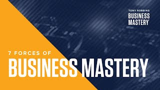 the 7 forces of business mastery tony robbins