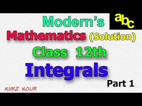Modern's  abc Solutions Of Mathematics Class 12 th  Chapter 7 Integrals   Part 1