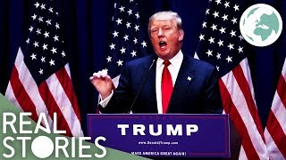 Donald Trump: America's Next President? (US Politics Documentary) | Real Stories
