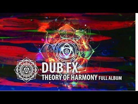 Dub Fx | Theory Of Harmony | Full Album Experience