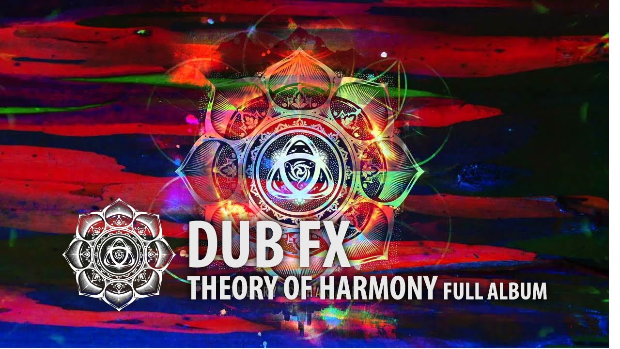 Dub Fx | Theory Of Harmony | Full Album Experience