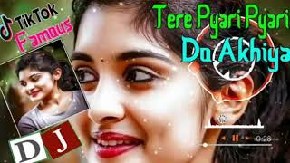 Teri Pyari Pyari Do Akhiyan (Hard Mix) Sahi Jaave Na Judai Sajna HARD REMIX Tere Bina Dil Nayo Lagna