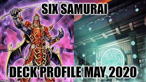 SIX SAMURAI DECK PROFILE (MAY 2020) YUGIOH!