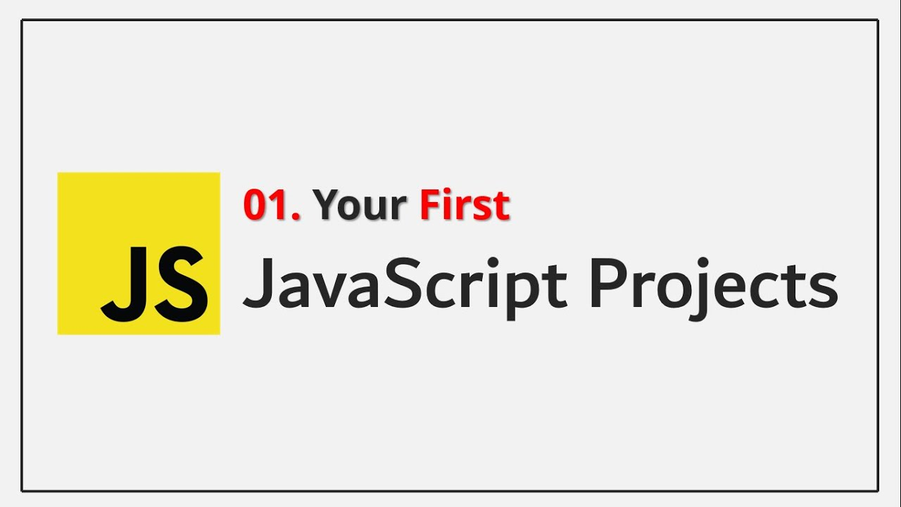 JavaScript Projects - Your First JavaScript Project 🔥 For Beginners #javascript