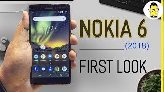 Nokia 6 2018 first look: Redmi Note 5 Pro finally has a competitor?