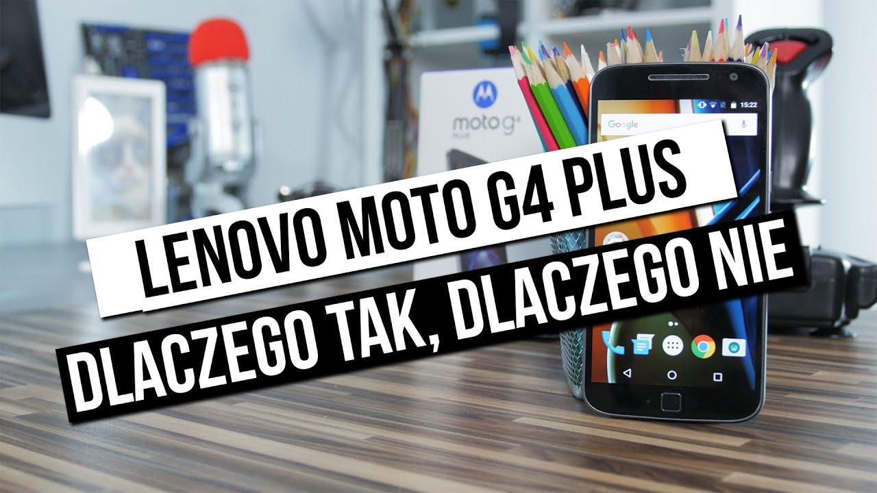 Lenovo Moto G4 Plus - dlaczego tak, dlaczego nie? Szybki test