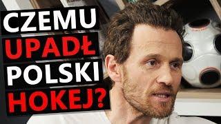 Dlaczego Upadł Polski Hokej Czerkawski O Kłamczuchach I Cwaniakach