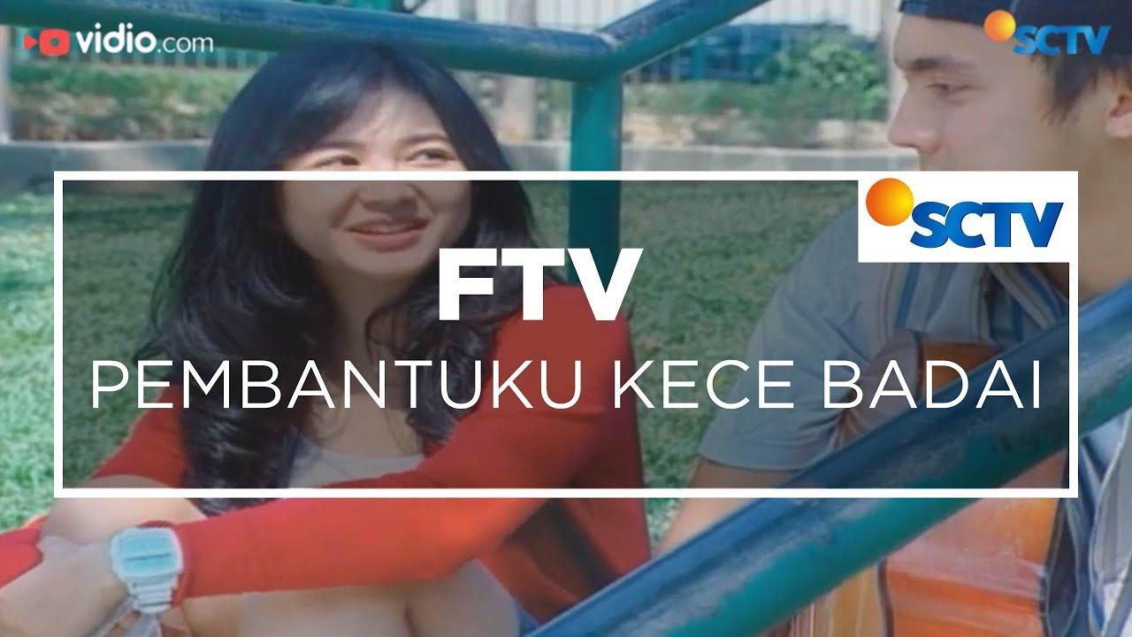 Download FTV SCTV - Pembantuku Kece Badai