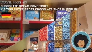 TRAVEL VLOG #17 - 🥰CHOCOLATE DREAM COME TRUE!🥰 VISITING RITTER SPORT CHOCOLATE SHOP IN BERLIN 😋