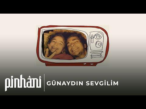 Pinhani - Günaydın Sevgilim