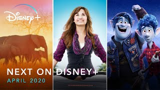 Next On Disney+ - April 2020 | Disney+ | Now Streaming