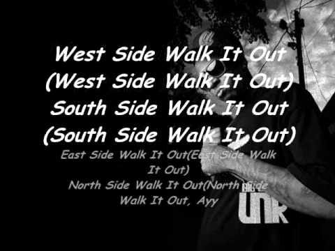 Dj UnK-Walk It Out [Lyrics]