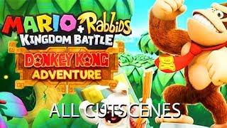 Mario + Rabbids Kingdom Battle: Donkey Kong Adventure DLC All Cutscenes (Game Movie) 1080p HD