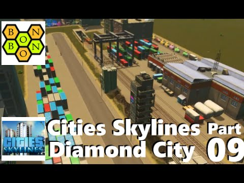 Cities Skylines: Diamond City - Part 09 - Increasing the Freight Capacity