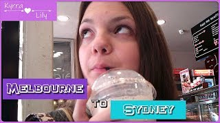 Melbourne to Sydney | Travel with me!! || Kyrra Lily