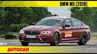 HOT LAP : BMW M5 (2018) | Track Day 2018 | Autocar India