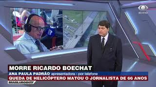 Ana Paula Padrão: Boechat era uma grande joia