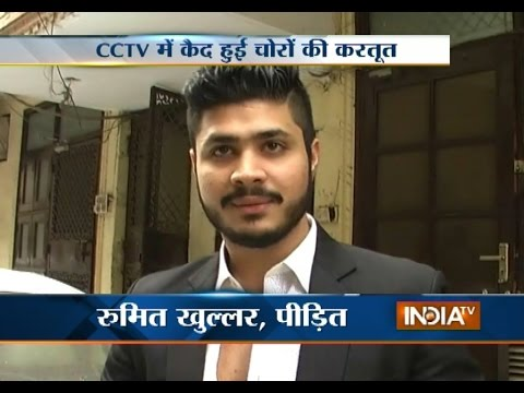 CCTV Footage: Thieves Loot Lakhs from a Karol Bagh Residence in Delhi