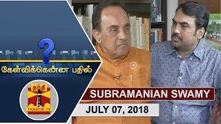 (07/07/2018) Kelvikkenna Bathil | Exclusive Interview with Senior BJP Leader Subramanian Swamy