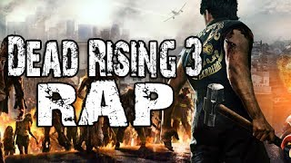 "Dead Rising 3 Rock-Rap by JT Machinima ""Dead-Raging"""
