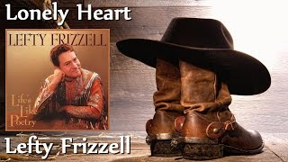 Lefty Frizzell - Lonely Heart YouTube Videos
