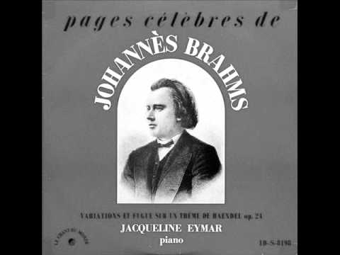 JACQUELINE EYMAR plays BRAHMS Handel Variations & Fugue (1957)