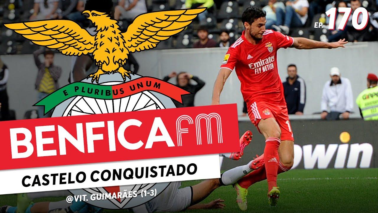 BENFICA FM #170 - @Vit. Guimarães (1-3)