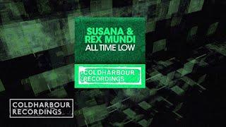 Susana & Rex Mundi - All Time Low (Aerofoil Remix)