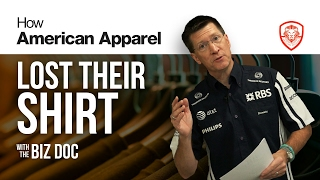 How American Apparel Lost Their Shirt - A Case Study for Entrepreneurs