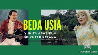 YUNITA ABABIEL DAN MUKHTAR KELANA - BEDA USIA NEW VERSION (VIDEO OFFICIAL LIRIK)
