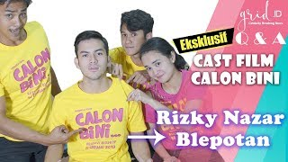 Rizky Nazar Diledekin Michelle Ziudith Gara -gara Bahasa Perancis Belepotan CAST FILM CALON BINI