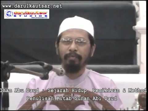 Imam Abu Daud  -  Sejarah Hidup, Pemikiran & Method Penulisan Kitab Sunan Abi Daud
