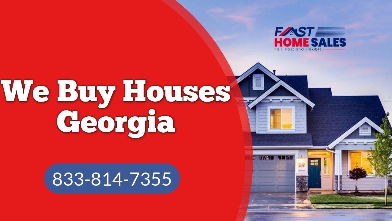We Buy Houses Georgia - CALL 833-814-7355 - Fast Home Sales