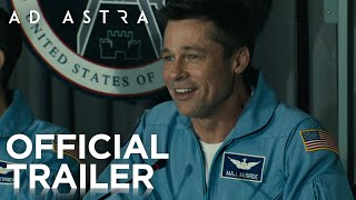 Ad Astra – Official Trailer   In Cinemas 2019