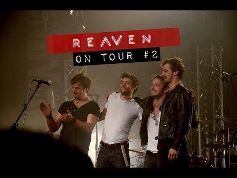 Reaven On Tour #2