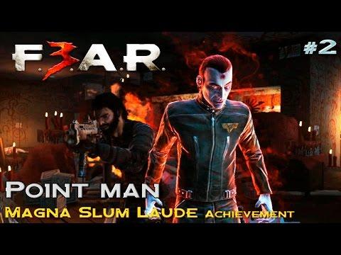 FEAR 3 Magna Slum Laude achievement