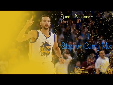 "||Stephen Curry MIX||- ""Dap You Up"""