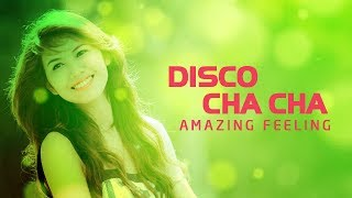 Disco Cha Cha Cha Remix Nonstop ⭐ Amazing Morning Relaxing Instrumental Music ♪