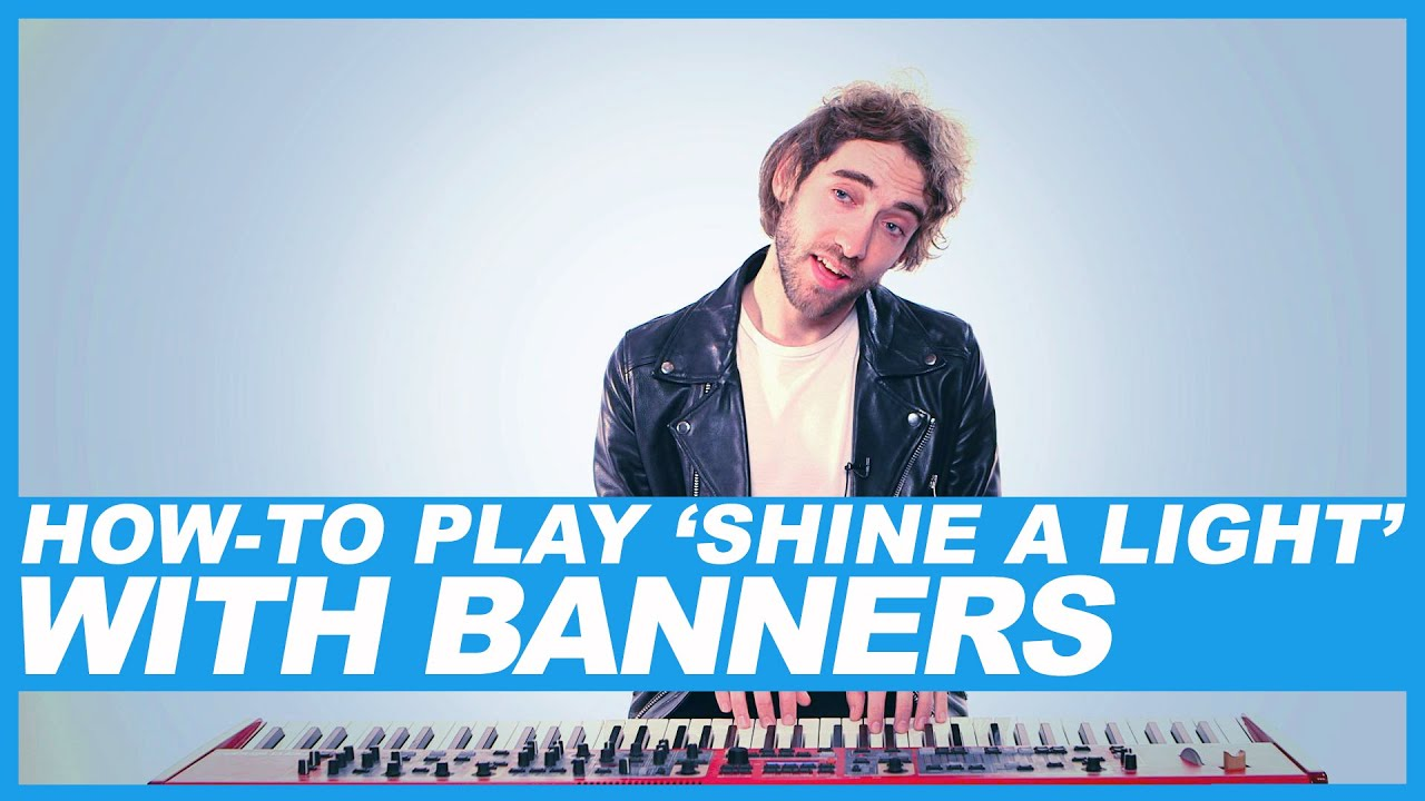 How to play banners shine a light youtube how to play banners shine a light hexwebz Gallery