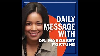 Daily Message with Dr. Margaret Fortune - 3/25/2020