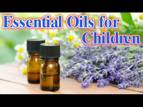 essential-oils-for-children---child-aromatherapy---safe-essential-oils---oil-blends-for-kids