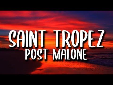 Post Malone – Saint-Tropez (Lyrics)
