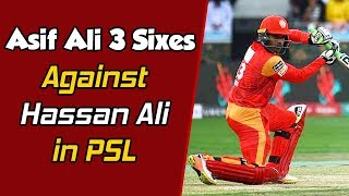 Asif Ali 3 Sixes Against Hassan Ali in PSL | HBL PSL